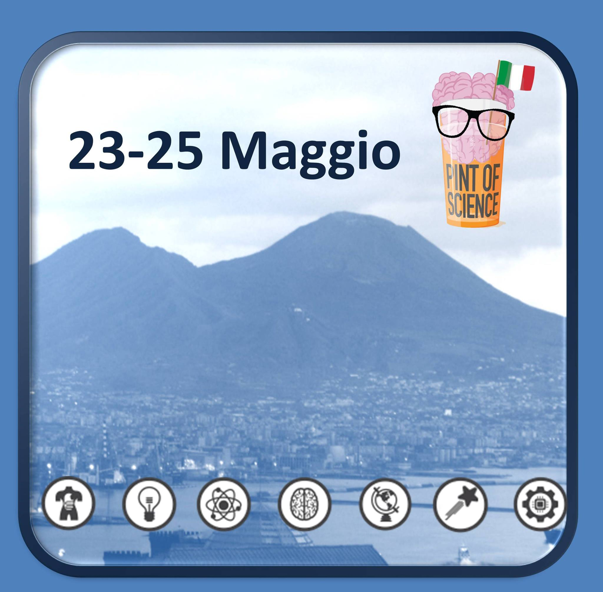 """""""Pint of Science"""" a Napoli"""