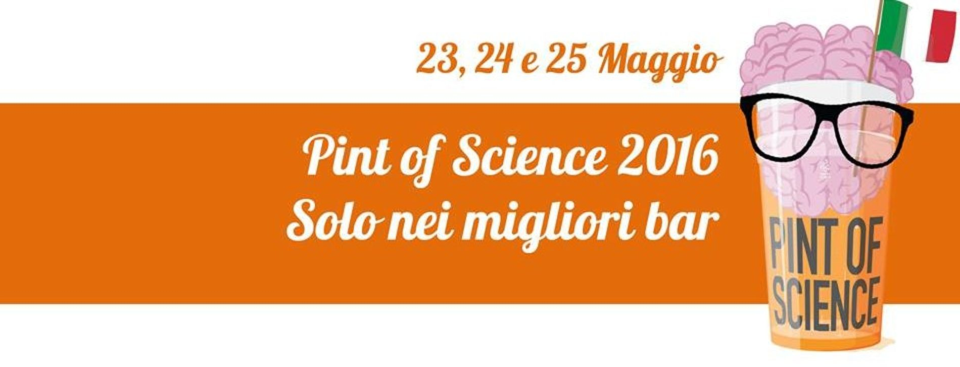 Pint of Science sbarca in Campania!