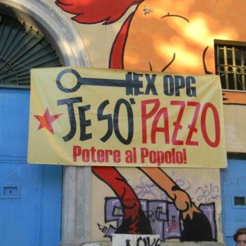 """""""JE SO' PAZZO"""": il festival dell'ex OPG"""